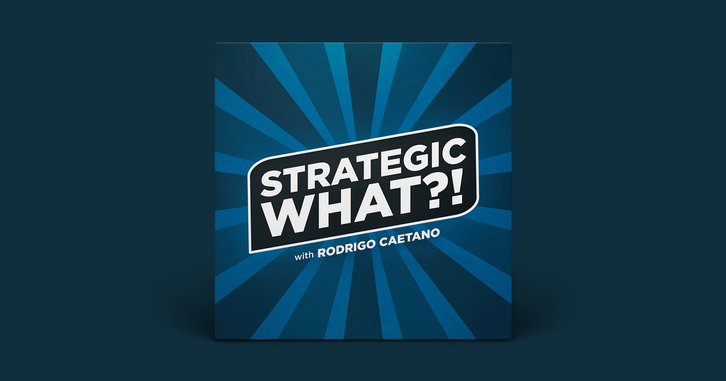 Strategic What Podcast with Rodrigo Caetano