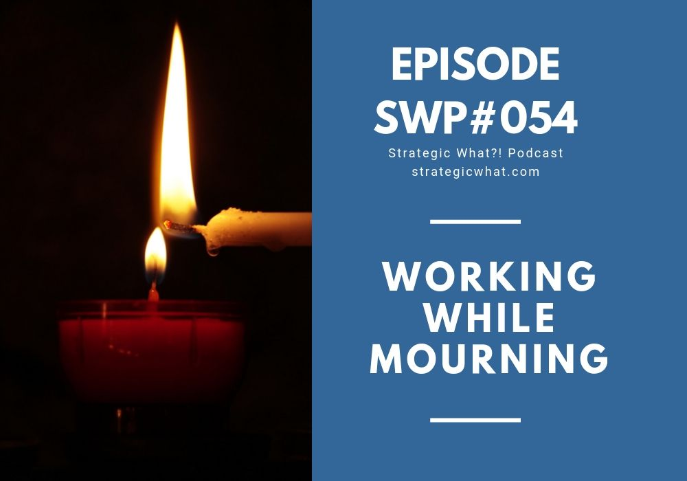 Working While Mourning